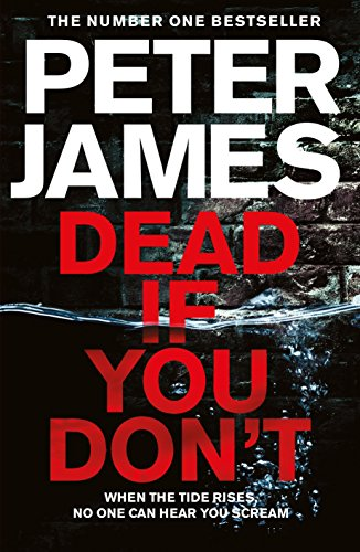 Dead If You Don't (Roy Grace) By Peter James