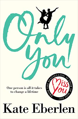 Only You By Kate Eberlen