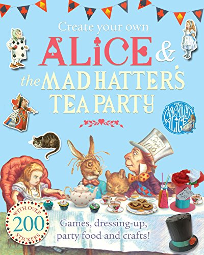 Create Your Own Alice and the Mad Hatter's Tea Party By Lewis Carroll