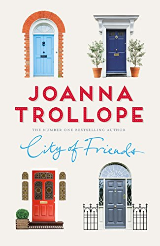 City of Friends By Joanna Trollope