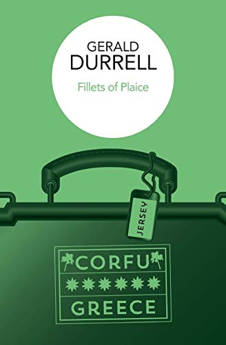 Fillets of Plaice By Gerald Durrell