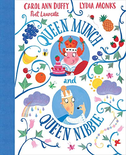 Queen Munch and Queen Nibble By Carol Ann Duffy