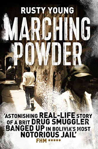 Marching Powder von Rusty Young