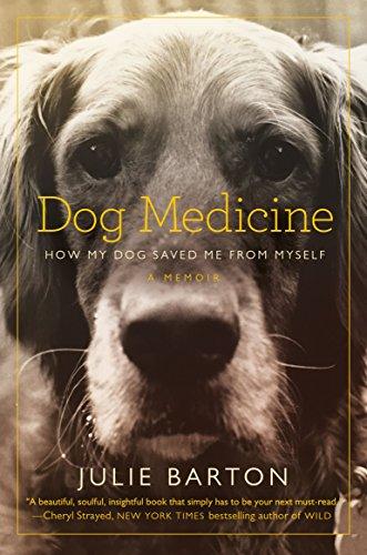 Dog Medicine von Julie Barton