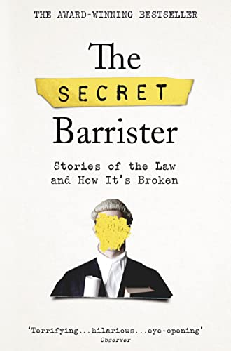Secret Barrister By The Secret Barrister