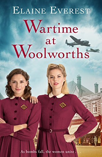 Wartime at Woolworths By Elaine Everest