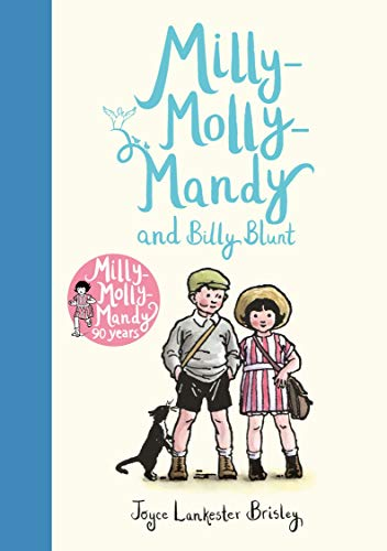 Milly-Molly-Mandy and Billy Blunt By Joyce Lankester Brisley