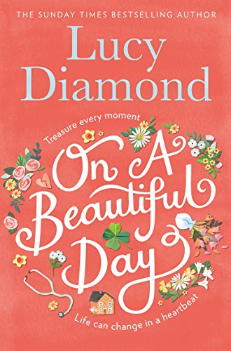 On a Beautiful Day By Lucy Diamond