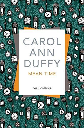 Mean Time By Carol Ann Duffy