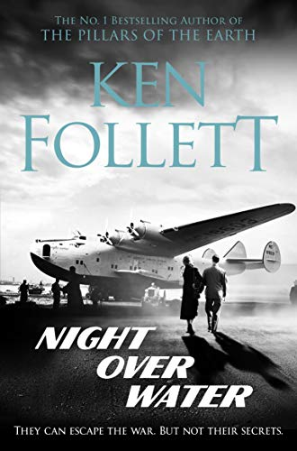 Night Over Water By Ken Follett