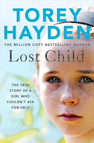 Lost Child von Torey Hayden