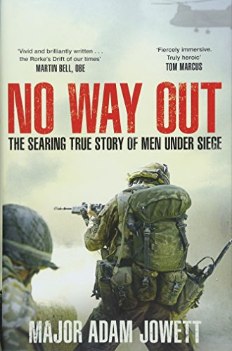 No Way Out: The Searing True Story of Men Under Siege By Adam Jowett