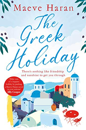 The Greek Holiday By Maeve Haran
