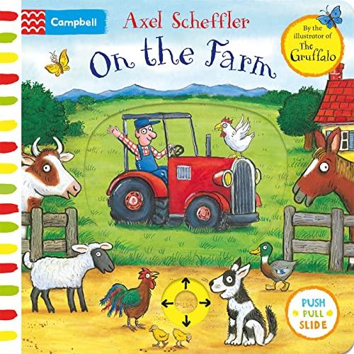 On the Farm By Axel Scheffler