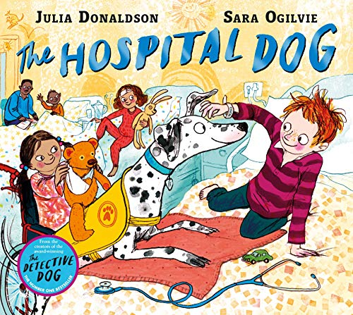 The Hospital Dog By Julia Donaldson