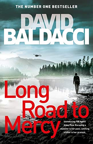 Long Road to Mercy (Atlee Pine) By David Baldacci