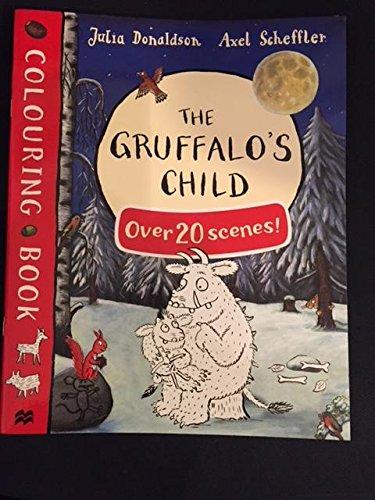 The Guffalo's Child Colouring Book with over 20 scenes! By JULIA DONALDSON