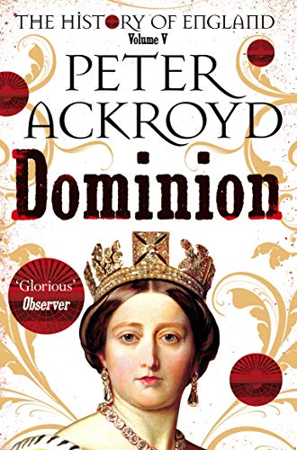 Dominion By Peter Ackroyd