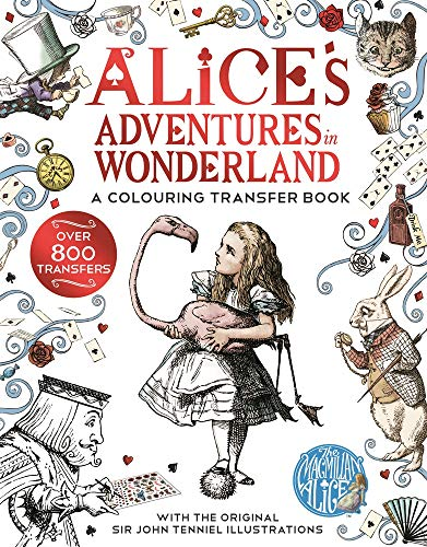 Alice in Wonderland: A Colouring Transfer Book By Lewis Carroll