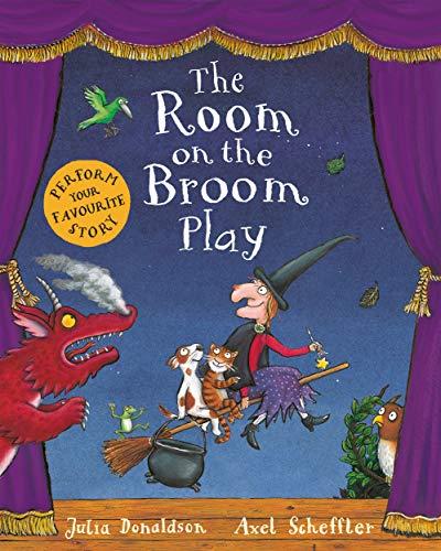 The Room on the Broom Play von Julia Donaldson