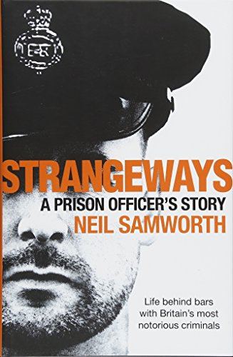 Strangeways: A Prison Officer's Story By Neil Samworth