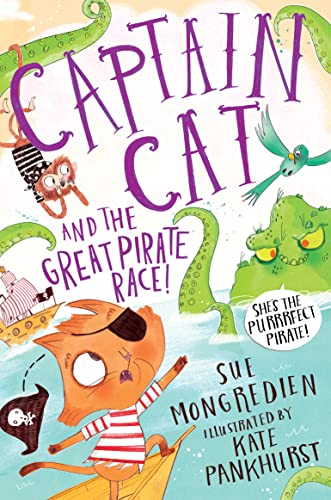 Captain Cat and the Great Pirate Race By Sue Mongredien