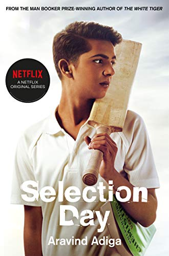 Selection Day By Aravind Adiga