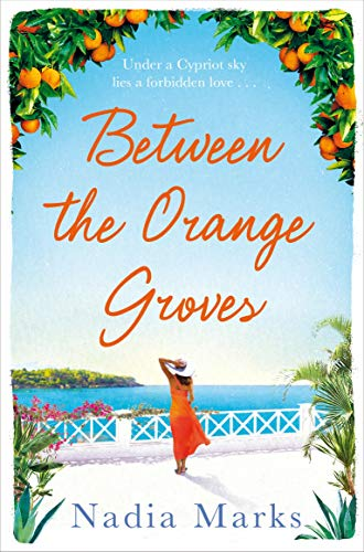 Between the Orange Groves By Nadia Marks