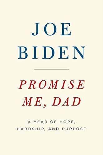 Promise Me, Dad von Joe Biden