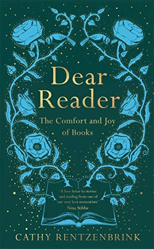 Dear Reader von Cathy Rentzenbrink