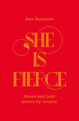 She is Fierce By Ana Sampson