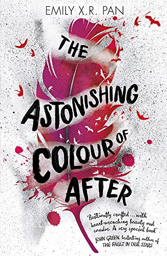 The Astonishing Colour of After von Emily X.R. Pan