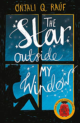 The Star Outside my Window By Onjali Q. Rauf