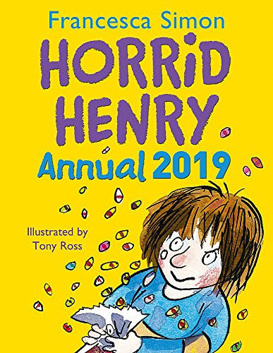 Horrid Henry Annual 2019 By Francesca Simon