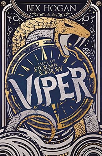Isles of Storm and Sorrow: Viper von Bex Hogan