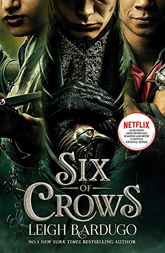 Six of Crows: TV tie-in edition By Leigh Bardugo