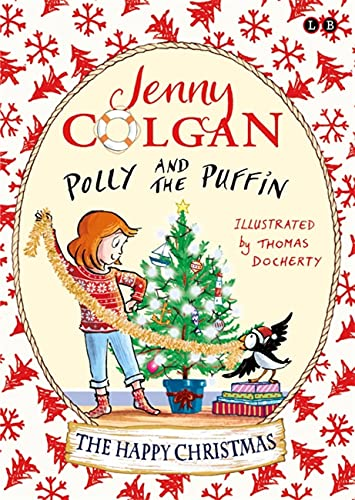 Polly and the Puffin: The Happy Christmas By Jenny Colgan