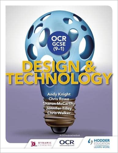 OCR GCSE (9-1) Design and Technology By Andy Knight