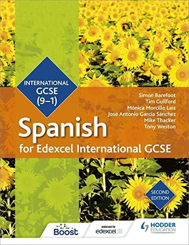 Edexcel International GCSE Spanish Student Book Second Edition By Simon Barefoot