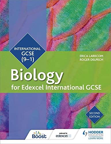 Edexcel International GCSE Biology Student Book Second Edition von Erica Larkcom