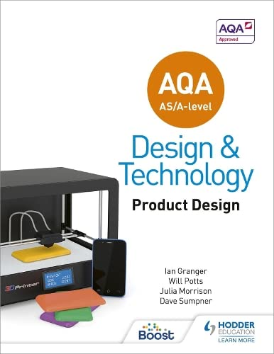 AQA AS/A-Level Design and Technology: Product Design By Will Potts