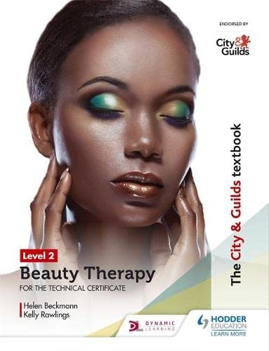 City & Guilds Textbook Level 2 Beauty Therapy for the Technical Certificate By Helen Beckmann