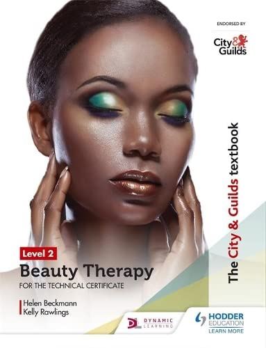 The City & Guilds Textbook Level 2 Beauty Therapy for the Technical Certificate By Helen Beckmann