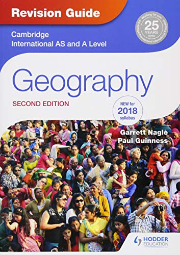 Cambridge International AS/A Level Geography Revision Guide 2nd edition By Garrett Nagle