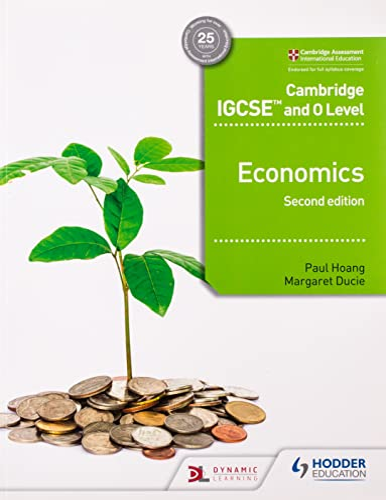 Cambridge IGCSE and O Level Economics 2nd edition von Paul Hoang