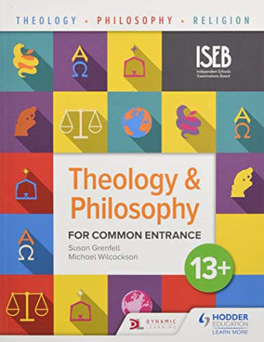 Theology and Philosophy for Common Entrance 13+ By Susan Grenfell