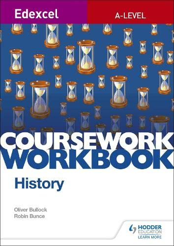 Edexcel A-level History Coursework Workbook By Oliver Bullock