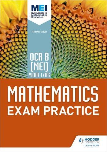 OCR B [MEI] Year 1/AS Mathematics Exam Practice (Mei As) By Jan Dangerfield
