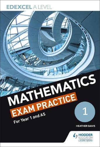 Edexcel Year 1/AS Mathematics Exam Practice (Edexcel a Level) By Jan Dangerfield
