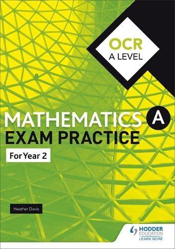 OCR A Level (Year 2) Mathematics Exam Practice By Jan Dangerfield